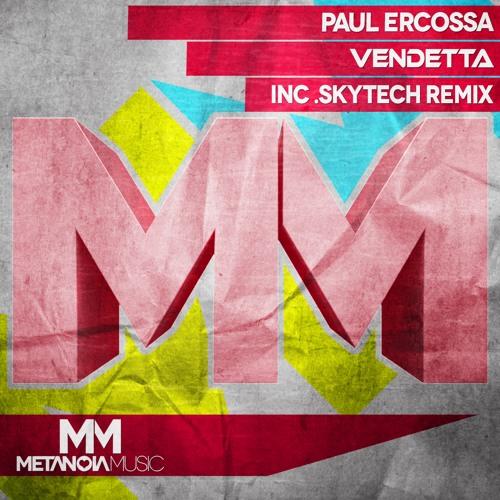 Paul Ercossa - Vendetta (Skytech Remix)
