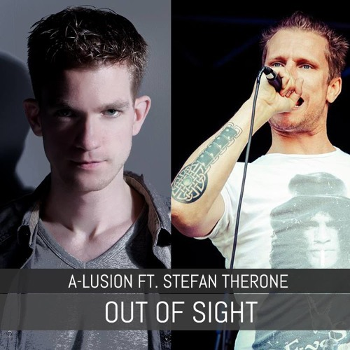 A-lusion ft Stefan Therone - Out Of Sight (Radio Edit)