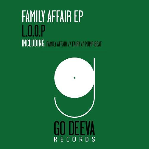 L.O.O.P - Family Affair (Original Mix)