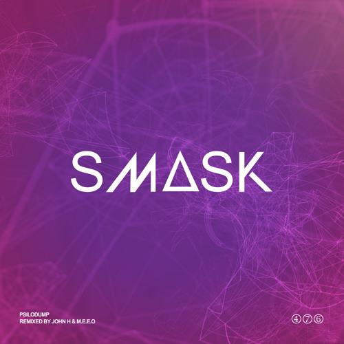 Smask (John H & M.E.E.O Remix)