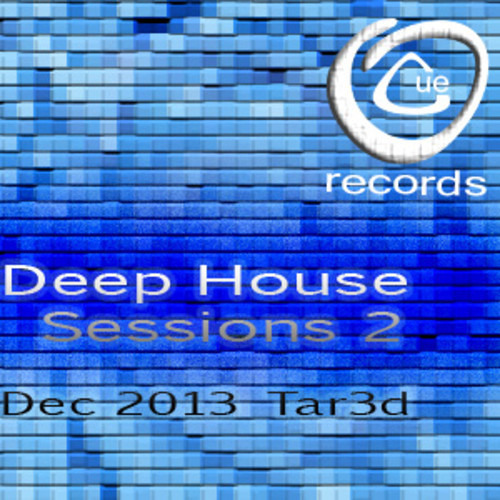 OnCue Records Deep House Sessions 2 - Tar3d *** Free Download***