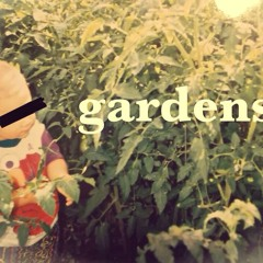 GARDENS (REVISED)