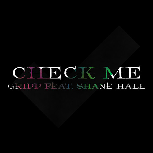 Check Me (feat. Shane Hall)