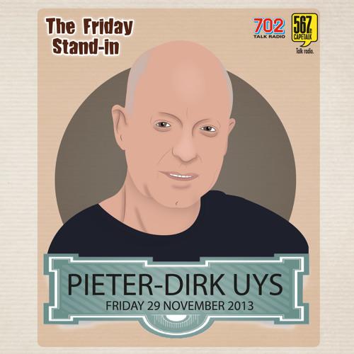 #FridayStandin Pieter-Dirk Uys - The Open Line