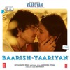 Baarish - Yaariyan (2013) | Complete Song