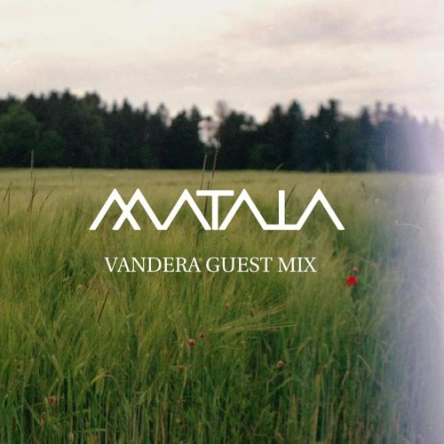 Vandera Mix 10: House mix for Matala