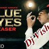 Blue Eyes Hip Hop Mix By Dj Vishal Raja