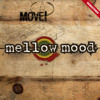 Mellow Mood - Dance Inna Babylon (Remastered)