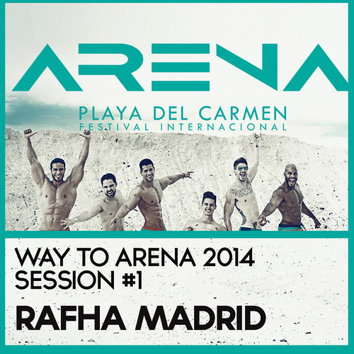 Way to Arena 2014 , Playa Del Carmen , Mexico Session #1