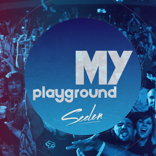 "SEELEN ""My Playground Vol. 11"""