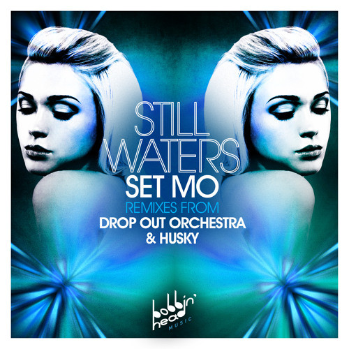 BBHM006 - Set Mo - Still Waters (Original)