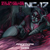 01. NC-17 feat. RAY UPTOWN  - Sex Drugs Lies Alcohol & Video Tapes