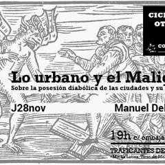 Lo urbano y el Maligno. Sobre la posesión diabólica de las ciudades y su remedio. Manuel Delgado