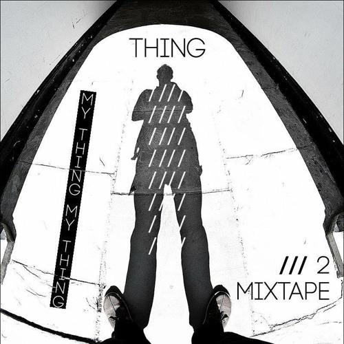 Tracklistings Mixtape #056 (2013.11.29) : THING