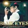 Blue Eyes Full Video Song Yo Yo Honey Singh   Blockbuster Song Of 2013 (HD) album artwork