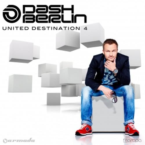 Dash Berlin – United Destination 4 [Minimix] [OUT NOW!]