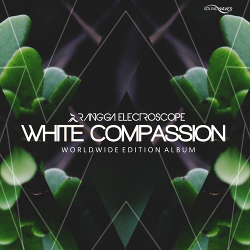 Rangga Electroscope - White Compassion (Club Mix) (Preview)