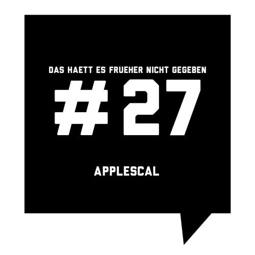 Das haett es frueher nicht gegeben #27: Applescal
