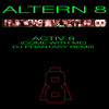Altern8 - Activ8 - DJ Phantasy Remix