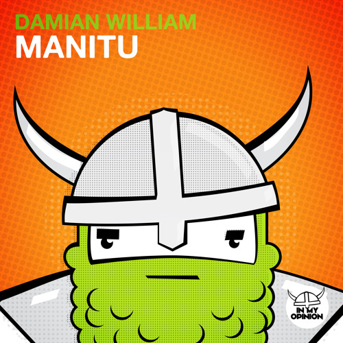 Damian William - Manitu [OUT NOW!]
