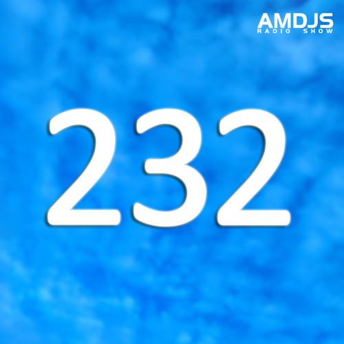 AMDJS Radio Show VOL232 (Feodor AllRight)