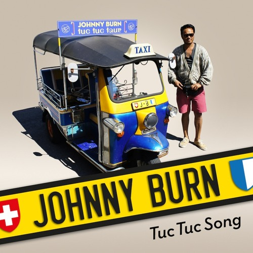 Johnny Burn «Tuc Tuc Song (Original Version)»