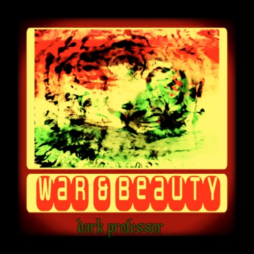 WaR & BeautY - FeaT. K19