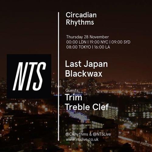 Blackwax - Grimace w/ Trim (NTS Circadian Rhythms Rip)