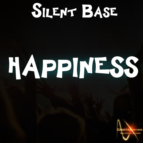 Silent Base - Happiness (Extended Mix)