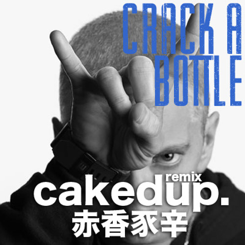 EMINEM-CRACK A BOTTLE (CAKED UP REMIX) *PREVIEW*