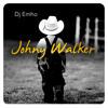 Dj Emho - Johny Walker