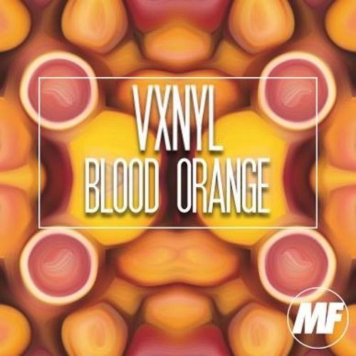 VXNYL - BloodOrange [MF Exclusive DL]