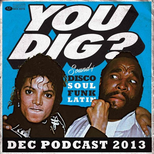 You Dig? Podcast 1213 - Compiled By Simon Ham & Diesler