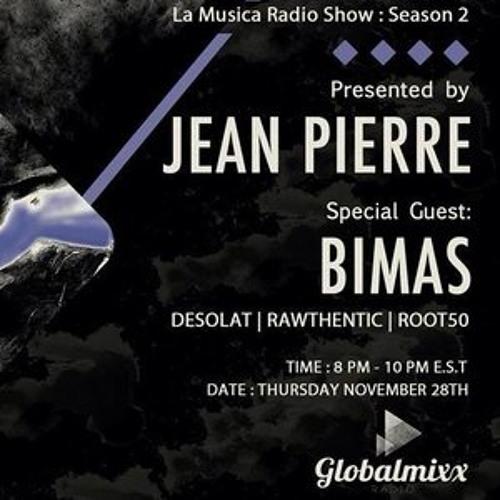Jean Pierre Presents La Musica Radio Show - November 2013 w  Special guest Bimas
