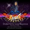 Drake Girls Love Beyonce lori (Remix)