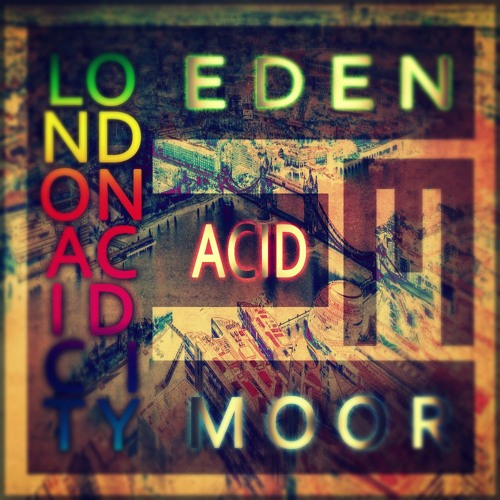 London Acid City (Original Mix)