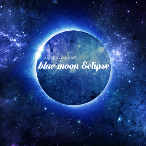 Blue Moon Eclipse