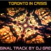 Toronto In Crisis II (Greg Sykes)