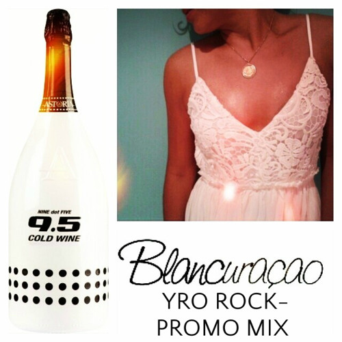 YRO ROCK - Blancuracao Promo Mix
