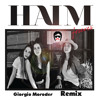 Haim - Forever (Remix and Vocoder by Giorgio Moroder)