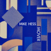 Mike Hess - Mover (Original Mix)