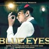 Blue Eyes Song Yo Yo Honey Singh | Blockbuster Song Of 2013