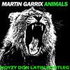 Martin Garrix-Animals (Noyzy Don Latin Bootleg)**FREE DOWNLOAD**