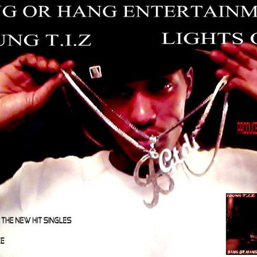 Extraordinary - YOUNG T.I.Z - BANG OR HANG ENT