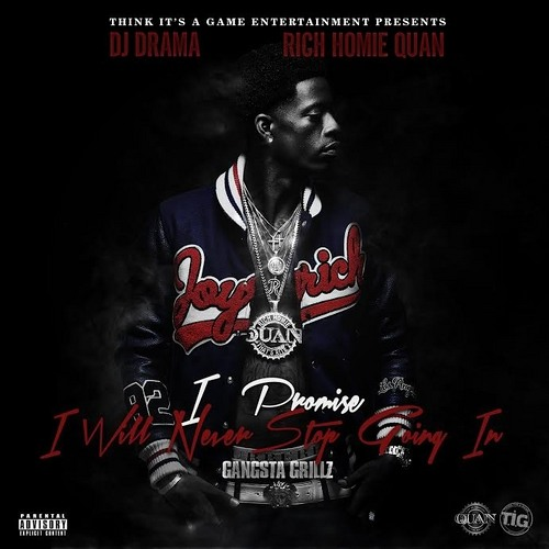 Rich Homie Quan - Walk Thru Ft Problem (I Promise I Will Never Stop) (Official Mixtape)