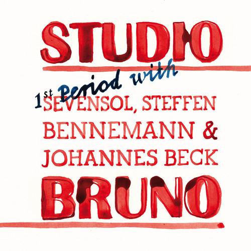 Studio Bruno (with Sevensol, Steffen Bennemann & Johannes Beck)