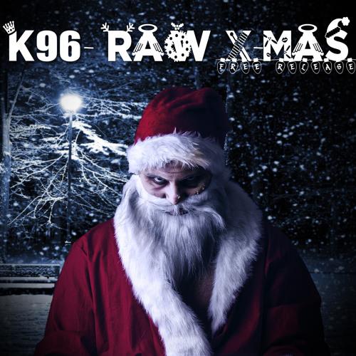 K96 - Raw X-Mas [Free-Release].mp3