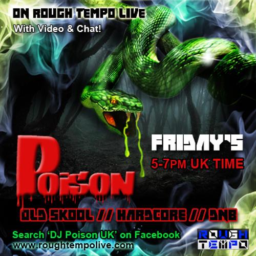 Poison Rough Tempo 29-11-2013 *Free Download*