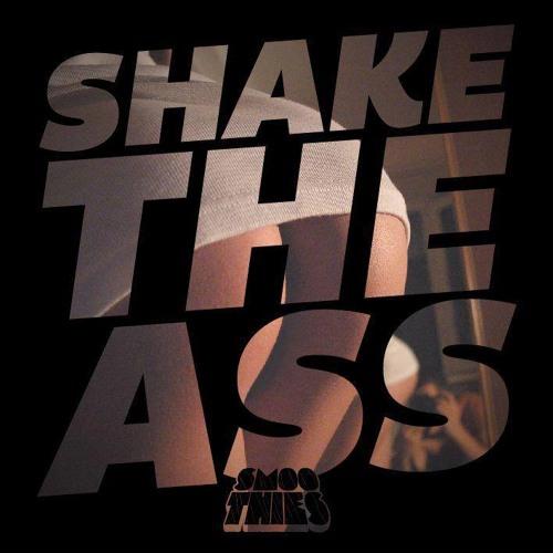 Smoothies - Shake The Ass Radio - Episode #001