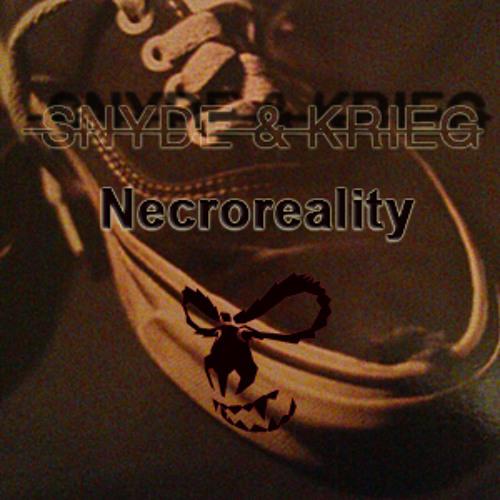 Snyde and Krieg-Necroreality